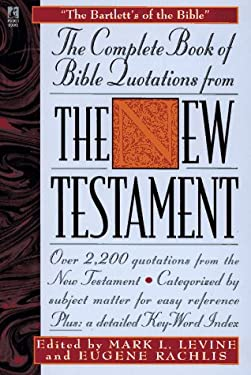 The Complete Book of Bible Quotes from the New Testament 9780671537975