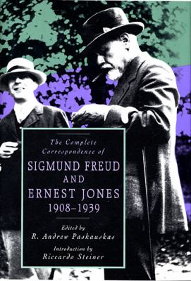 The Complete Correspondence of Sigmund Freud and Ernest Jones, 1908-1939 9780674154247