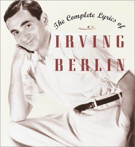 The Complete Lyrics of Irving Berlin 9780679419433