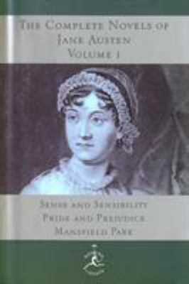 The Complete Novels of Jane Austen, Volume I: Sense and Sensibility, Pride and Prejudice, Mansfield Park 9780679600268
