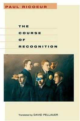 The Course of Recognition 9780674019256