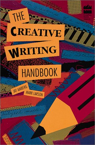 The Creative Writing Handbook 9780673360137