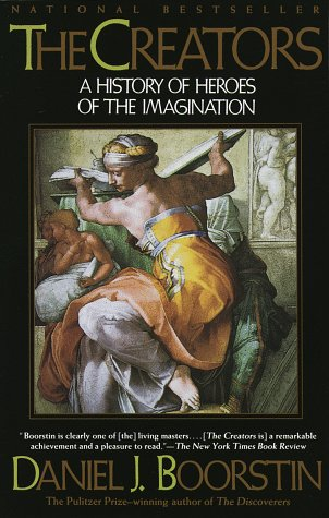 The Creators: A History of Heroes of the Imagination 9780679743750