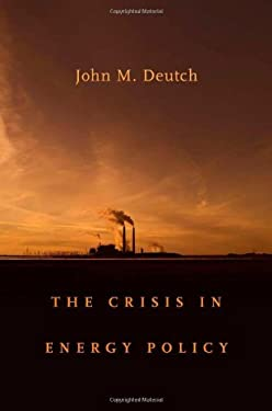 The Crisis in Energy Policy 9780674058262