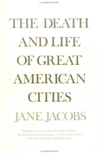 The Death and Life of Great American Cities 9780679741954