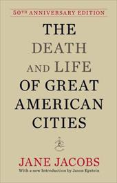 The Death and Life of Great American Cities 13418582