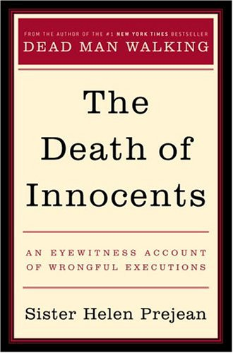 The Death of Innocents: An Eyewitness Account of Wrongful Executions 9780679440567