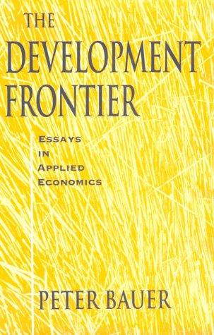 The Development Frontier: Essays in Applied Economics 9780674200333