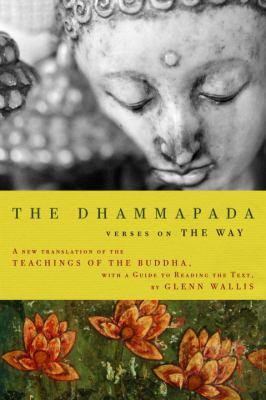 The Dhammapada: Verses on the Way 9780679643074