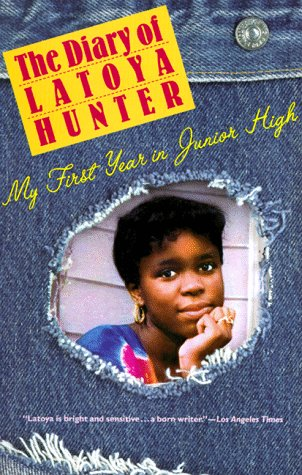 The Diary of Latoya Hunter: My First Year in Junior High 9780679746065