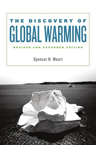 The Discovery of Global Warming 9780674031890