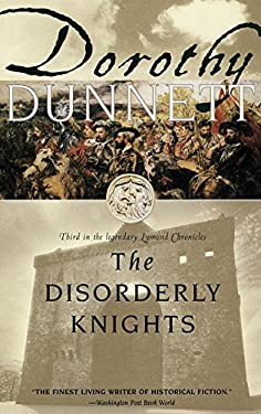 The Disorderly Knights: Third in the Legendary Lymond Chronicles 9780679777458