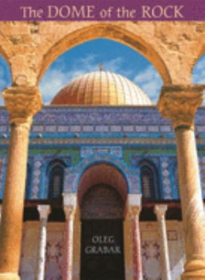 The Dome of the Rock 9780674023130