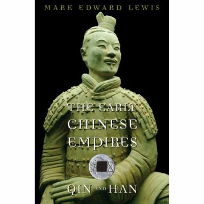 The Early Chinese Empires: Qin and Han 9780674024779
