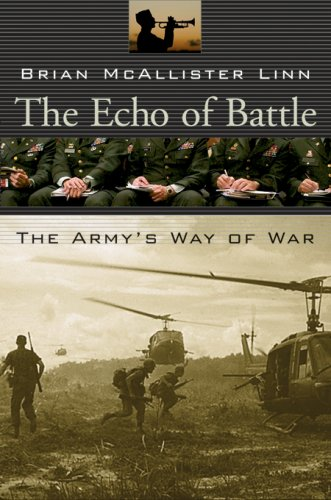 The Echo of Battle: The Army's Way of War 9780674026513