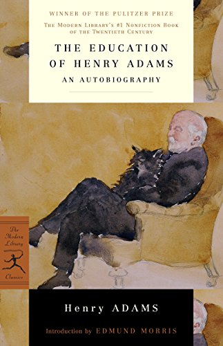 The Education of Henry Adams: An Autobiography 9780679640103