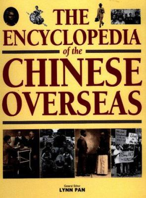 The Encyclopedia of the Chinese Overseas 9780674252103