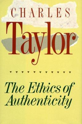 The Ethics of Authenticity 9780674268630