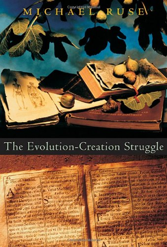 The Evolution-Creation Struggle 9780674016873