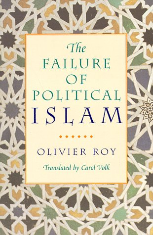 The Failure of Political Islam 9780674291416