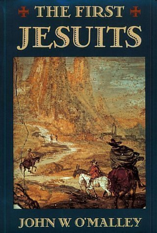 The First Jesuits 9780674303133