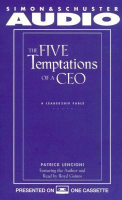 The Five Temptations of a CEO: A Leadership Fable 9780671043353