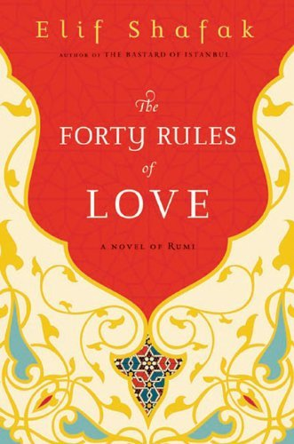 The Forty Rules of Love: A Novel of Rumi 9780670021451