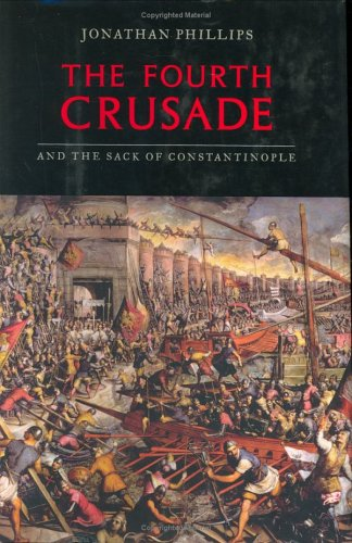 The Fourth Crusade and the Sack of Constantinople: 5 9780670033508
