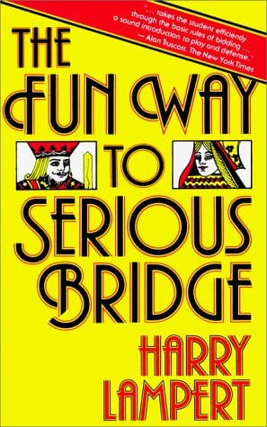 The Fun Way to Serious Bridge 9780671630270