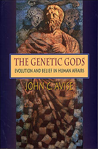 The Genetic Gods: Evolution and Belief in Human Affairs 9780674005334