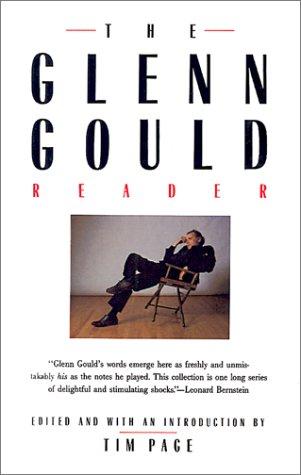 The Glenn Gould Reader 9780679731351