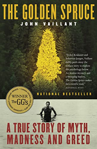 The Golden Spruce: A True Story of Myth, Madness and Greed 9780676976465