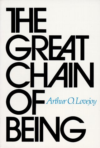The Great Chain of Being: A Study of the History of an Idea 9780674361539