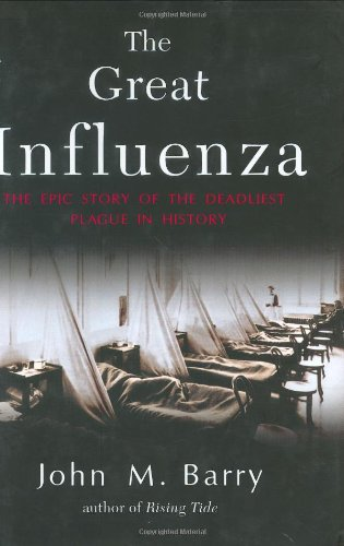 The Great Influenza: The Epic Story of the Deadliest Plague in History 9780670894734
