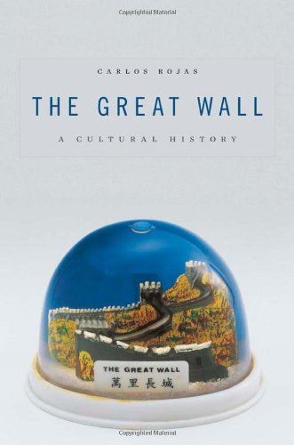 The Great Wall: A Cultural History 9780674047877