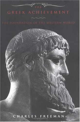 The Greek Achievement: 1550 BC to 600 Ad from Mycenea to the Byzantine Empire