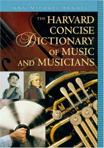 The Harvard Concise Dictionary of Music and Musicians 9780674009783
