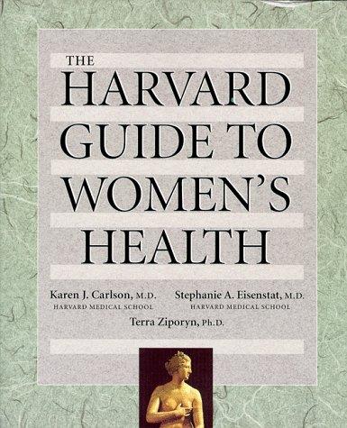 The Harvard Guide to Womenus Health: , 9780674367692