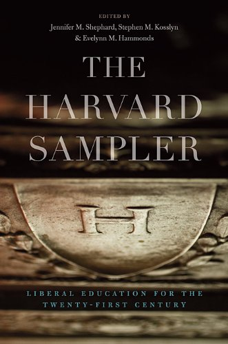The Harvard Sampler: Liberal Education for the Twenty-First Century 9780674059023
