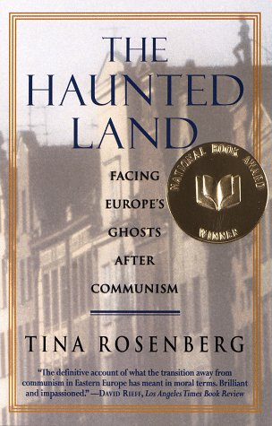 The Haunted Land: Facing Europe's Ghosts After Communism 9780679744993