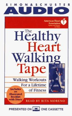 The Healthy Heart Walking Tape: Walking Workouts for a Lifetime of Fitness 9780671567910