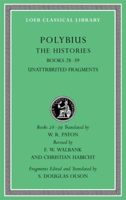 The Histories, Volume VI: Books 28-39. Fragments 9780674996618