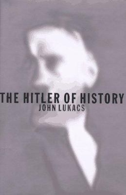 The Hitler of History 9780679446491