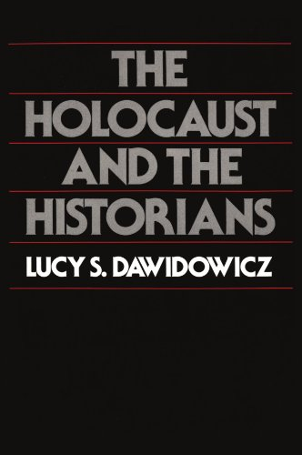 Holocaust and the Historians 9780674405677