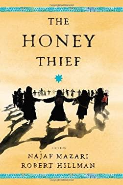 The Honey Thief 9780670026487