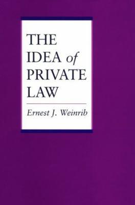 The Idea of Private Law 9780674442122