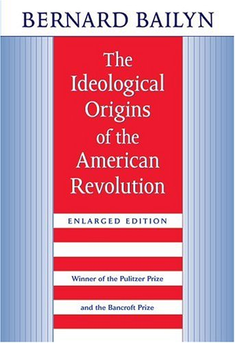 The Ideological Origins of the American Revolution: Enlarged Edition 9780674443020