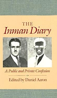 The Inman Diary: A Public and Private Confession 9780674454453