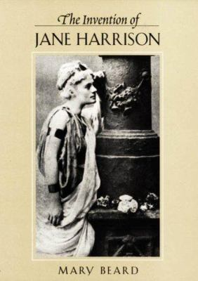 The Invention of Jane Harrison 9780674002128