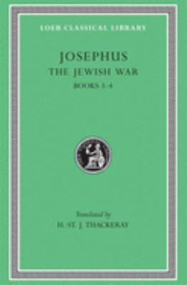 The Jewish War, Volume II: Books 3-4 9780674995369